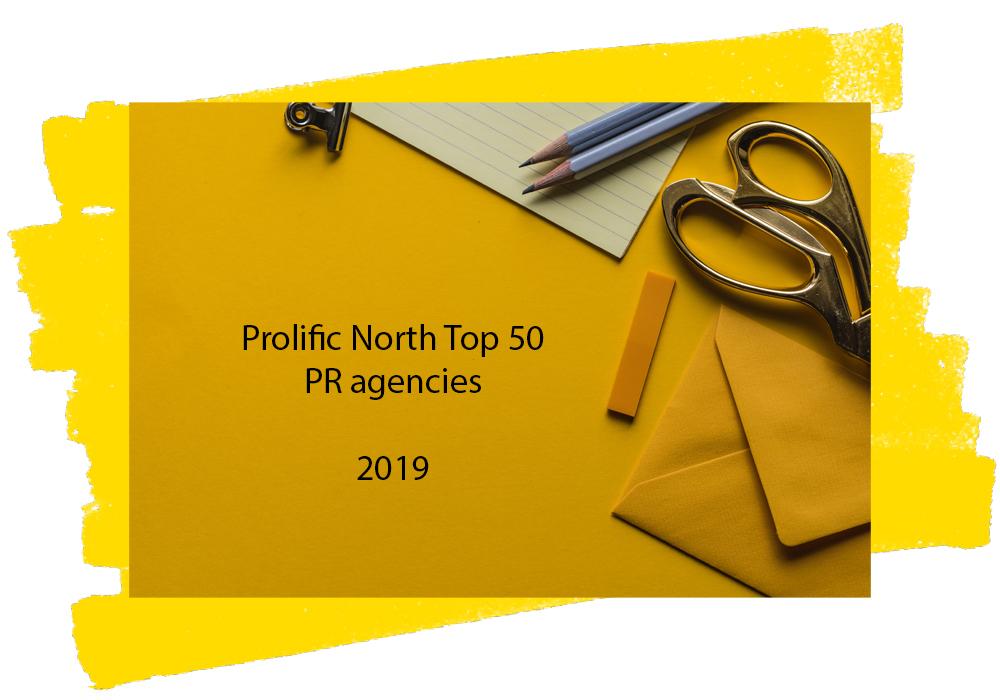 Prolific North Top 50 PR agencies 2019